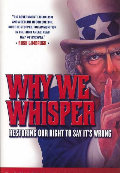 Why We Whisper: Restoring Our Right to Say It's Wrong cover