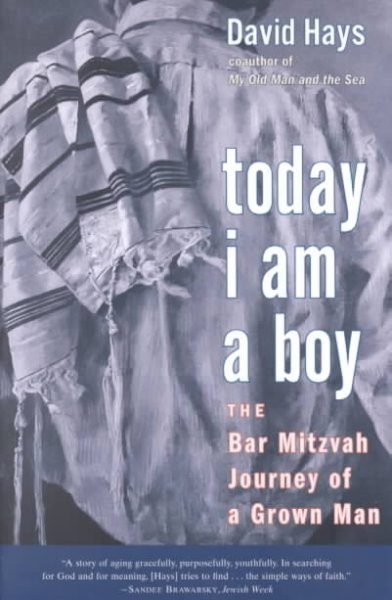 Today I Am a Boy: The Bar Mitzvah Journey of a Grown Man cover