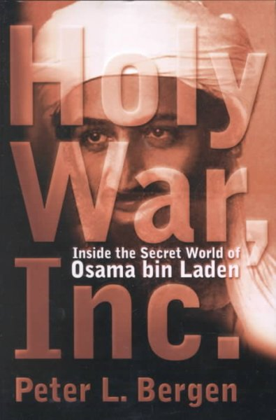 Holy War Inc. Inside the Secret World of Osama Bin Laden cover
