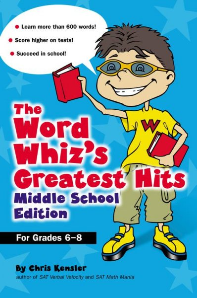 The Word Whiz's Greatest Hits, Middle School Edition (Grades 6-8) cover