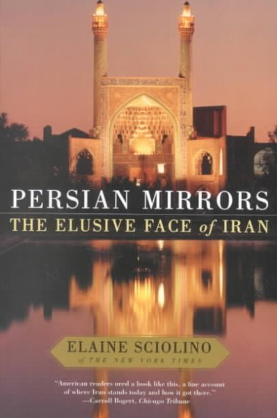Persian Mirrors: The Elusive Face of Iran cover