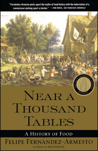 Near a Thousand Tables: A History of Food cover