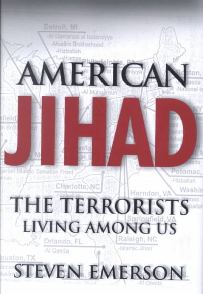 American Jihad: The Terrorists Living Among Us cover