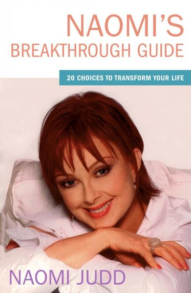 Naomi's Breakthrough Guide: 20 Choices to Transform Your Life cover