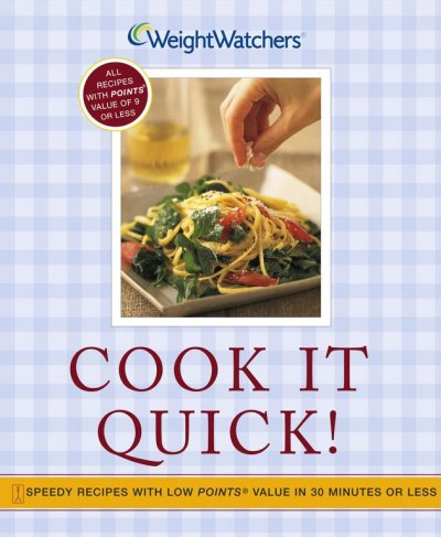 Cook It Quick!: Speedy Recipes with Low POINTS Value in 30 Minutes or Less cover