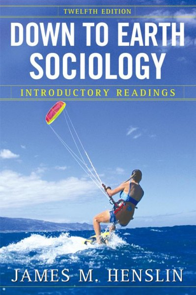 Down to Earth Sociology: Introductory Readings, Eleventh Edition cover