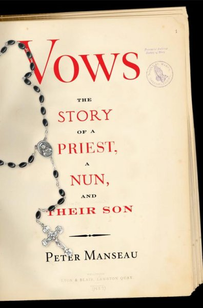 Vows: The Story of a Priest, a Nun, and Their Son cover