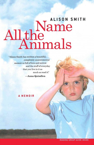 Name All the Animals: A Memoir cover