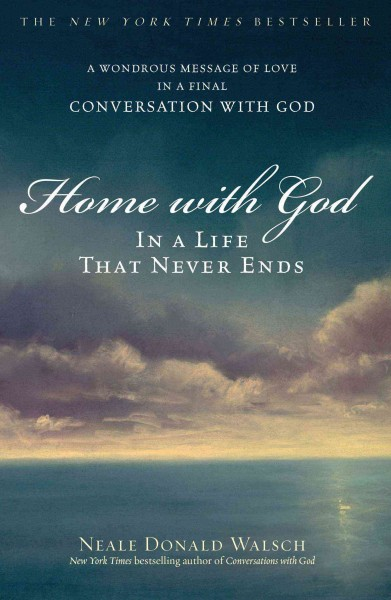 Home with God: In a Life That Never Ends cover