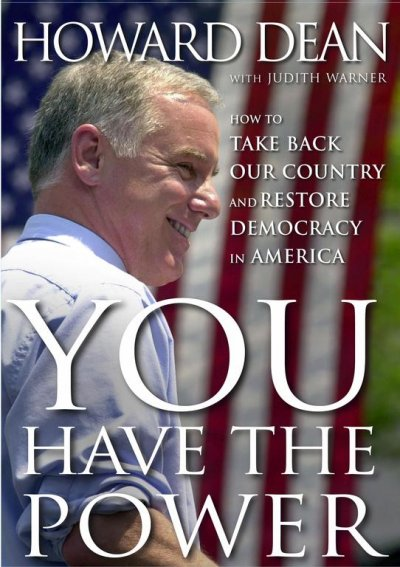 You Have the Power: How to Take Back Our Country and Restore Democracy in America