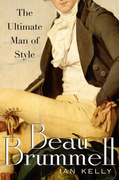 Beau Brummell: The Ultimate Man of Style cover