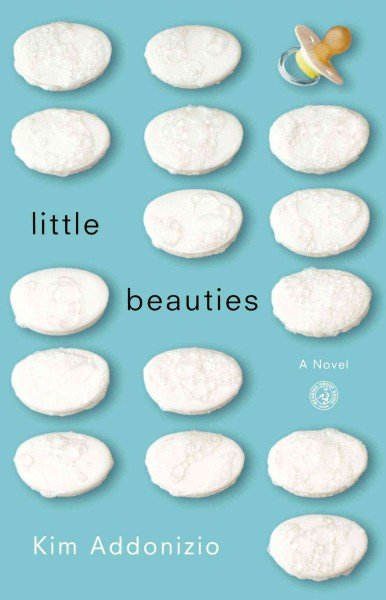 Little Beauties: A Novel cover