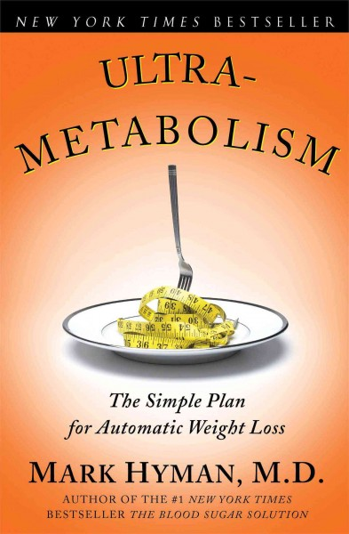 Ultrametabolism: The Simple Plan for Automatic Weight Loss cover
