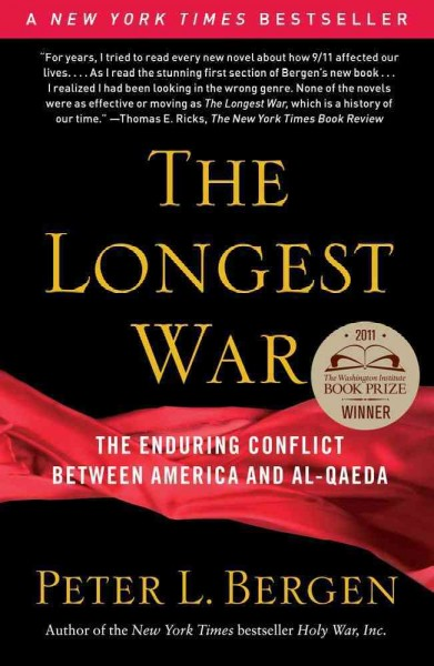 The Longest War: The Enduring Conflict between America and Al-Qaeda cover