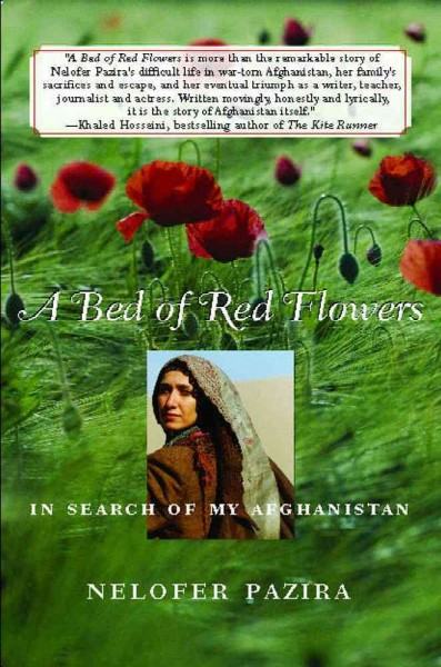 A Bed of Red Flowers: In Search of My Afghanistan cover