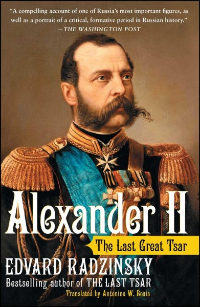 Alexander II: The Last Great Tsar cover