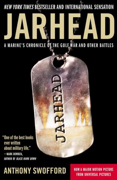 Jarhead : A Marine's Chronicle of the Gulf War and Other Battles cover