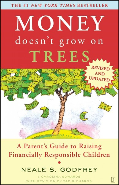 Money Doesn't Grow On Trees: A Parent's Guide to Raising Financially Responsible Children cover