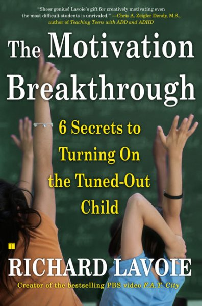 The Motivation Breakthrough: 6 Secrets to Turning On the Tuned-Out Child cover