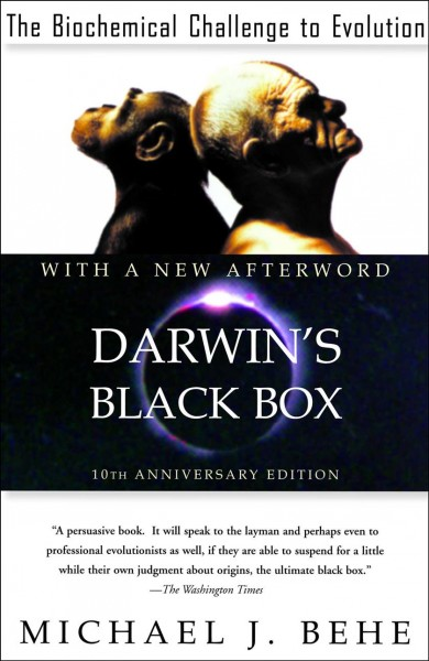 Darwin's Black Box: The Biochemical Challenge to Evolution cover