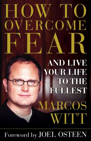 How to Overcome Fear: and Live Your Life to the Fullest cover