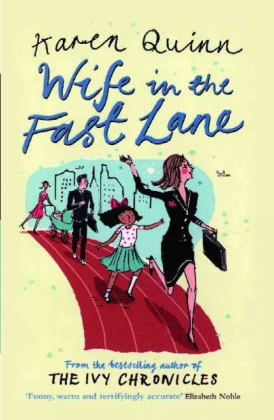 Wife in the Fast Lane: A Novel cover