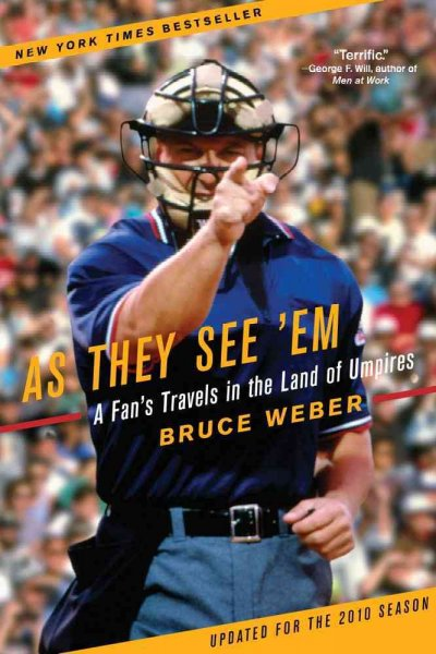 As They See 'Em: A Fan's Travels in the Land of Umpires cover