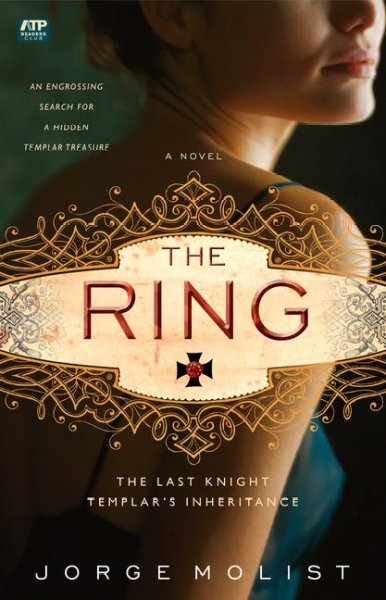 The Ring: The Last Knight Templar's Inheritance cover