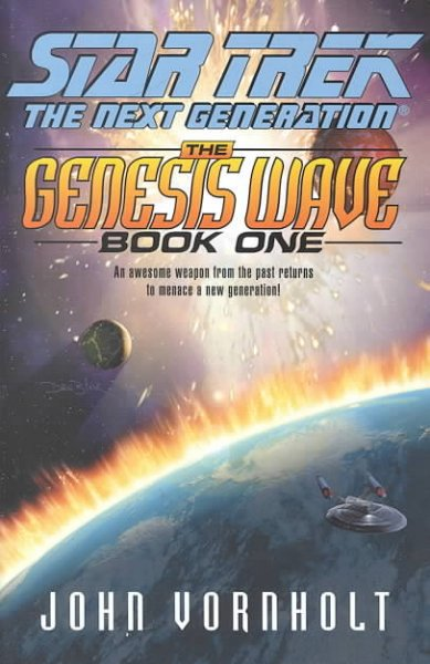 The Genesis Wave Book One (Star Trek: The Next Generation) cover
