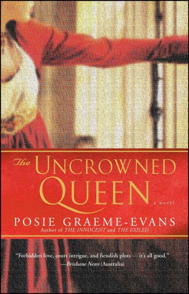 The Uncrowned Queen: A Novel (The Anne Trilogy)
