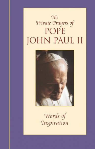 Words of Inspiration (Private Prayers of Pope John Paul II) (v. 1) cover