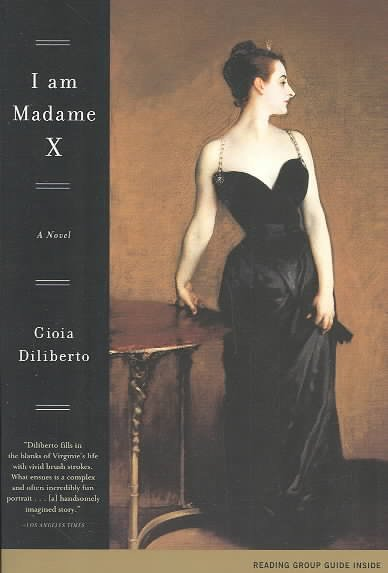 I Am Madame X: A Novel cover