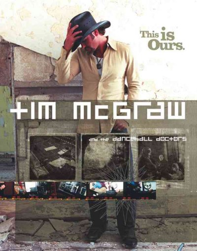 Tim McGraw and the Dancehall Doctors: This Is Ours cover