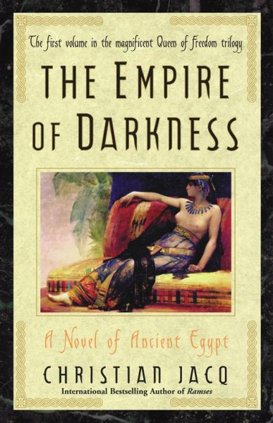 The Empire of Darkness: A Novel of Ancient Egypt (Queen of Freedom) cover