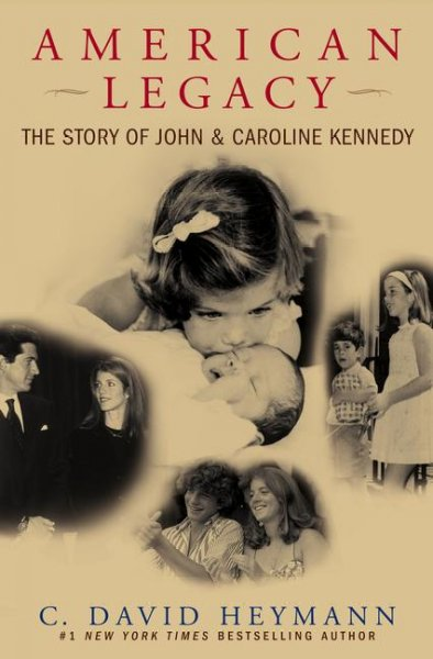American Legacy: The Story of John and Caroline Kennedy cover