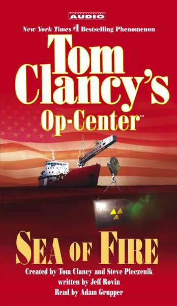 Tom Clancy's Op-Center: Sea of Fire cover
