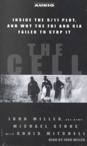 The Cell: Inside the 9/11 Plot, and why the FBI and CIA Failed to Stop it cover