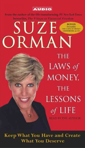 The Laws of Money, The Lessons of Life: 5 Timeless Secrets to Get Out and Stay Out of Financial Trouble cover