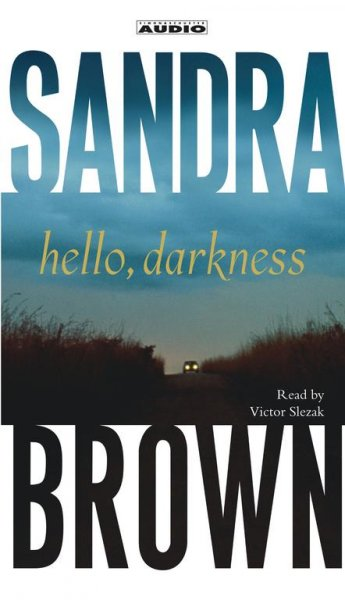 Hello, Darkness: A Novel cover