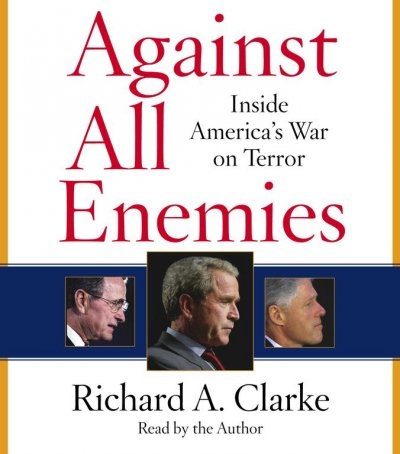 Against All Enemies: Inside America's War on Terror cover