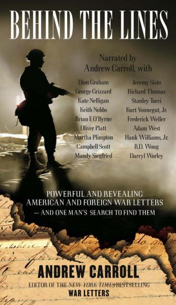 Behind the Lines: Powerful and Revealing American and Foreign War Letters and One Man's Search to Find Them cover