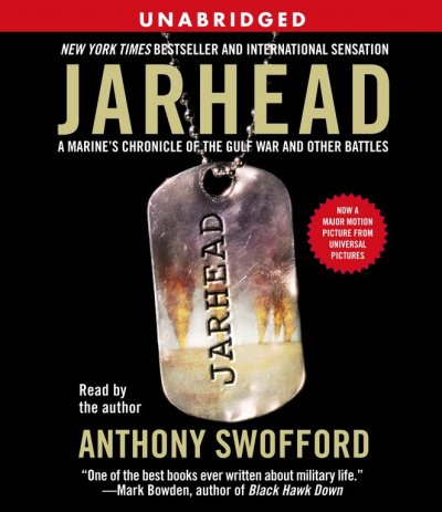 Jarhead Movie Tie-In: A Marine's Chronicle of the Gulf War and Other Battles cover