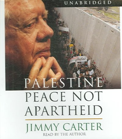 Palestine: Peace Not Apartheid cover