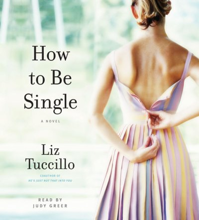 How to be Single: A Novel cover