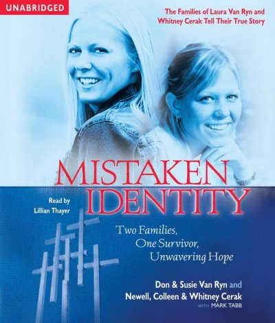 Mistaken Identity: Two Families, One Survivor, Unwavering Hope cover
