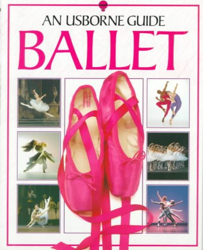 Ballet: An Usborne Guide (Usborne Guides) cover