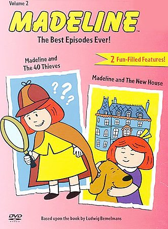 Madeline - The Best Episodes Ever - Madeline and the 40 Thieves/Madeline and the New House (Vol. 2) cover