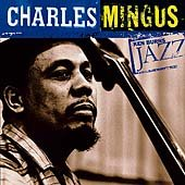 Ken Burns JAZZ Collection: Charles Mingus cover