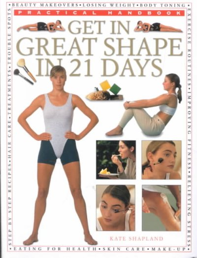 Get in Great Shape--in 21 Days (Practical Handbook) cover