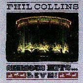 Phil Collins - Serious Hits Live cover